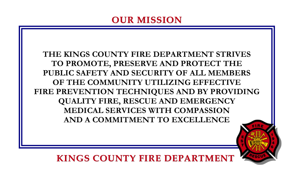 Kings County Fire department Mission Statement